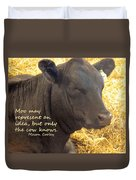 Only Cows Know Duvet Cover