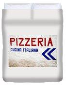 Pizzeria Advertising Sign Duvet Cover