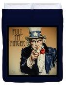Pull My Finger Poster Duvet Cover