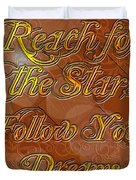 Reach For The Stars Follow Your Dreams Duvet Cover