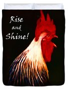 Rise And Shine - Rooster Clucking - Painterly Duvet Cover