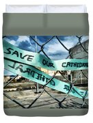 Save Our Cathedral  Duvet Cover
