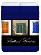 Shuttered Windows Duvet Cover