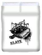 Slave Duvet Cover