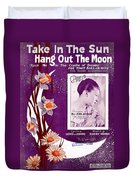 Take In The Sun Hang Out The Moon Duvet Cover