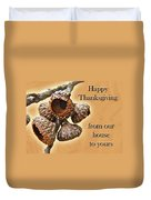 Thanksgiving Card - Where Acorns Come From Duvet Cover