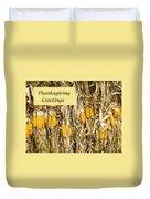 Thanksgiving Greeting Card - Dried Corn Stalks Duvet Cover