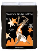 Underneath The Harlem Moon 2 Duvet Cover