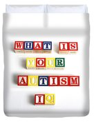 What Is Your Autism Iq Duvet Cover