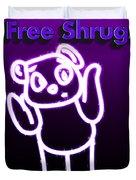 Free Shrugs  Duvet Cover
