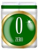 0 For Zero Duvet Cover