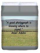 Ansel Adams Quote Duvet Cover