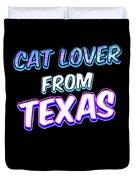 Dog Lover From Texas Duvet Cover
