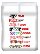 Ego Love Smile Gossip Success Jealousy Knowledge Confidence Wisdom Words Quote Pillows Tshirts Curta Duvet Cover