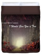 If Kisses Were Leaves, I'd Give You A Tree Duvet Cover