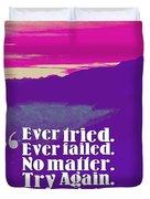 Inspirational Timeless Quotes - Samuel Beckett Duvet Cover