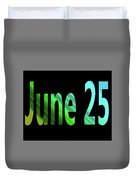 June 25 Duvet Cover