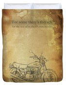 Motorcycle Quote Duvet Cover