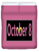 October 8 Duvet Cover