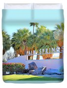 Palm Springs Welcome Duvet Cover