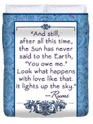 Rumi Quote And Still The Sun Duvet Cover
