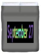 September 27 Duvet Cover