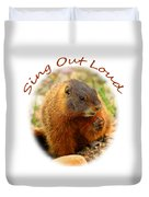 Sing Out Loud Duvet Cover