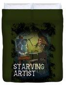 Starving Artist Duvet Cover
