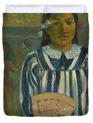 The Ancestors Of Tehamana Duvet Cover
