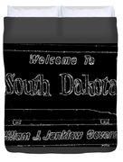 Welcome To South Dakota  Duvet Cover