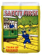 1915 Safety First In Philadelphia Duvet Cover