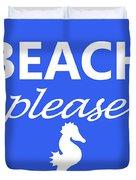 Beach Please Duvet Cover