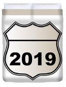 2019 Highway Sign Duvet Cover