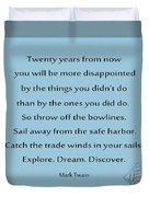 27- Twenty Years From Now Duvet Cover