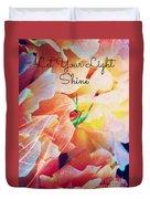 Let Your Light Shine Duvet Cover