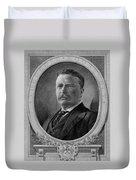President Theodore Roosevelt Duvet Cover