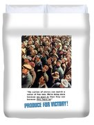 Produce For Victory Duvet Cover