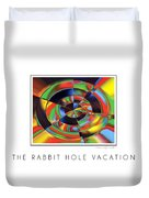 The Rabbit Hole Vacation Duvet Cover
