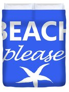 Beach Please Duvet Cover