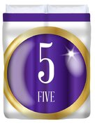 5 For Five Duvet Cover