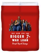 7th War Loan - Ww2 Duvet Cover