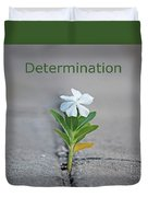 88- Determination Duvet Cover