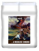 A Careless Word A Needless Sinking Duvet Cover