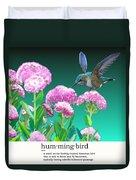 A Hummingbird Visits Duvet Cover