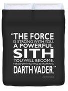 A Powerful Sith Duvet Cover