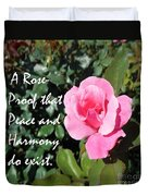 A Rose Is Proof Duvet Cover
