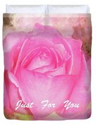 Enjoy A Rose Just For You Duvet Cover