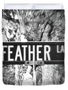 Fe - A Street Sign Named Feather Duvet Cover
