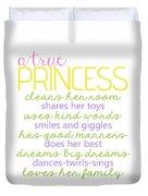 A True Princess Does Her Best Duvet Cover