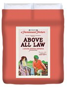 Above All Law Duvet Cover